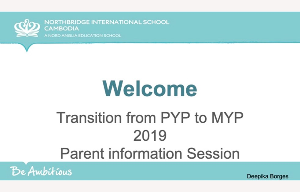 Northbridge International School Cambodia - PYP Transition