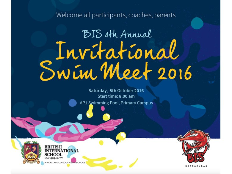 BIS would like to welcome parents to attend the 4th annual BIS Invitational Swim Meet on Saturday 8 October 2016.