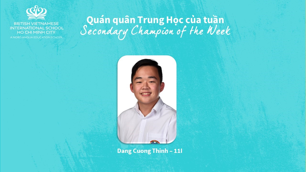 BVIS HCMC Secondary Champion of the Week