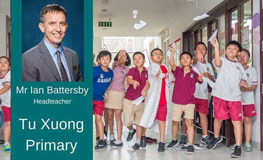 Weekly Update from Ian Battersby, Headteacher at Tu Xuong Campus, British International School