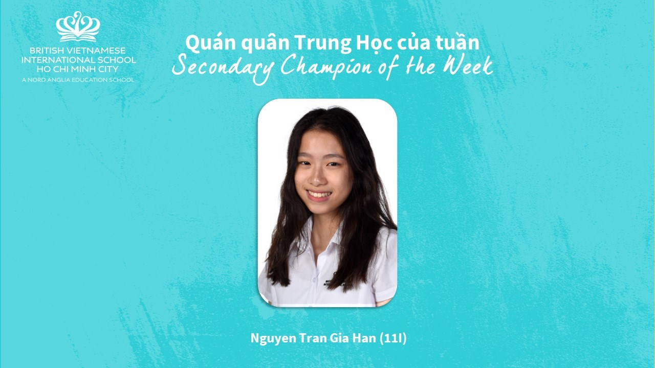 BVIS HCMC Secondary Champion of the Week 30.10