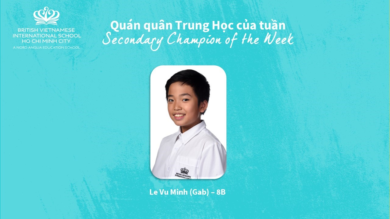 BVIS HCMC Secondary Champion of the Week 2020