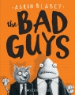 Younger Readers: The Bad Guys / Daisy and the Trouble with Chocolate / Yours Sincerely, Giraffe
