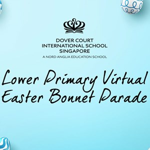 Lower Primary Virtual Easter Bonnet Parade