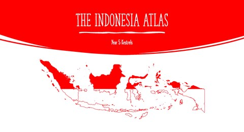 """The Indonesia Atlas"" written and illustrated by Year 5"