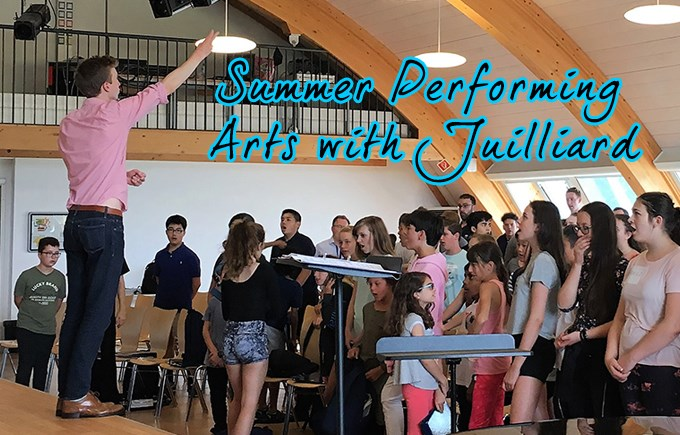 Summer Performing Arts with Juilliard 2017