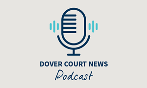 Dover Court News Podcast