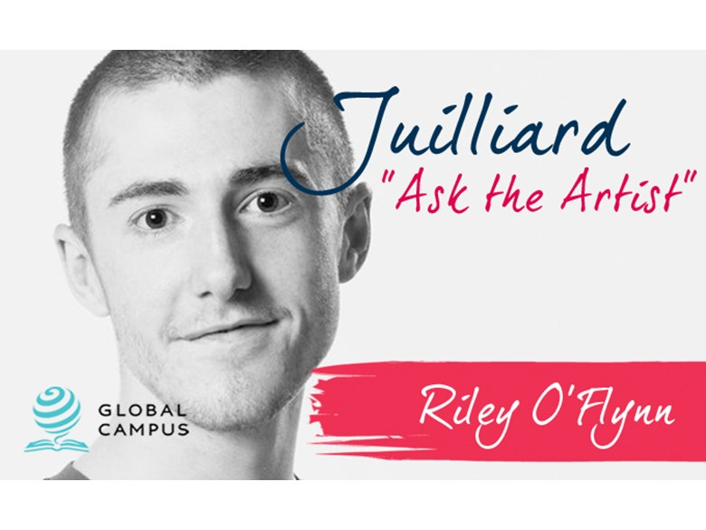 Juilliard Ask the Artist - Riley O'Flynn