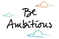 Be Ambitious