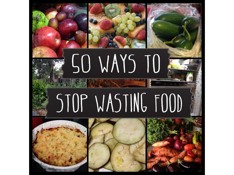 50 ways to stop wasting food