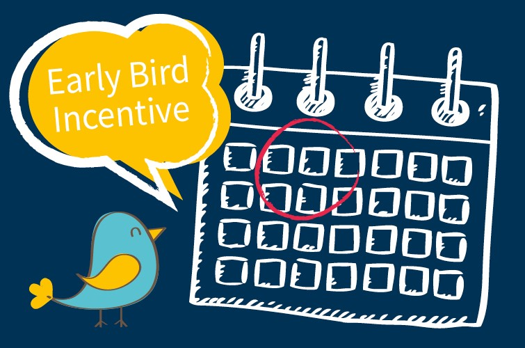 Early Bird Incentive