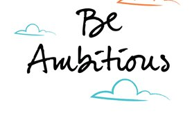 be ambitious poster