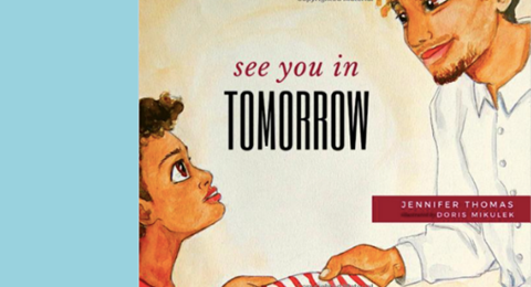Jennifer Thomas's children's book, See You in Tomorrow